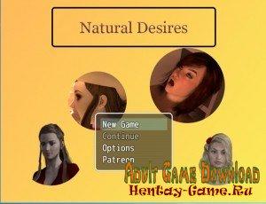 Natural Desires - [InProgress Version 0.1] (Uncen) 2017