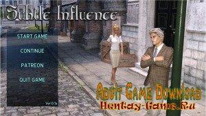 Subtle Influence - [InProgress New Version 0.15] (Uncen) 2017