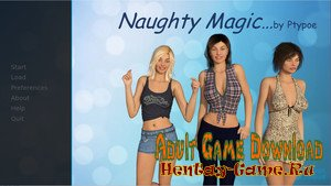Naughty Magic – [InProgress New Version 0.50 Gold] (Uncen) 2017