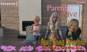 Parental Love - [InProgress New Version 0.12 + Walkthrough + INC Patch] (Uncen) 2017