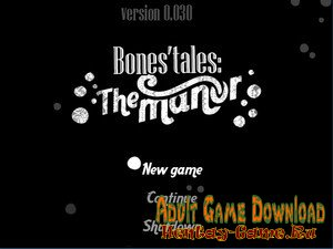 Bones' Tales: The Manor – [InProgress New Version 0.12.1] (Uncen) 2018