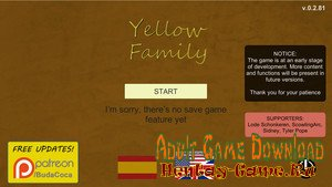 Yellow Family - [InProgress  New Version 0.2.90] (Uncen) 2018