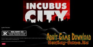 Incubus City - [InProgress New Version 1.9.0] (Uncen) 2018