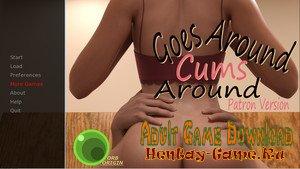 Goes Around, Cums Around - [InProgress Full Game (Patreon Version)] (Uncen) 2018