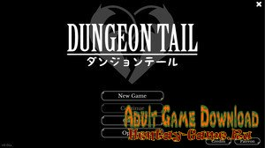 Dungeon Tail - [InProgress New Version 0.02a] (Uncen) 2019