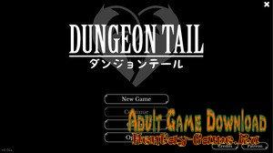 Dungeon Tail - [InProgress New Version 0.04] (Uncen) 2019