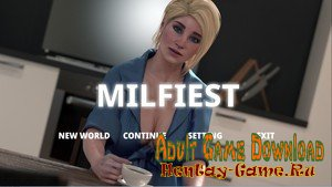 Milfiest - [InProgress New Version 0.03] (Uncen) 2019