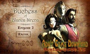 Duchess of Blanca Sirena - [InProgress Episode 2] (Uncen) 2019