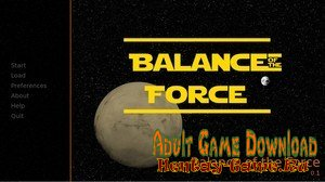 Balance of the Force - [InProgress New Version 0.1.3 Tech Demo] (Uncen) 2019