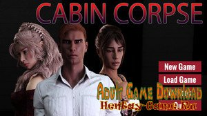 Cabin Corpse - [InProgress New Version 0.2] (Uncen) 2019