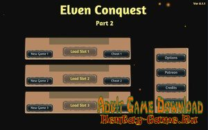 Elven Conquest Part 2 - [InProgress New Version 0.1.6] (Uncen) 2019