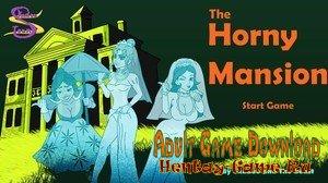The Horny Mansion - [InProgress Version 1.0 (Full Game)] (Uncen) 2019
