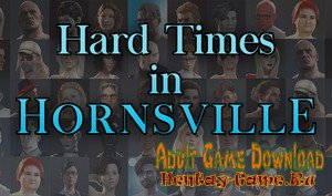 Hard Times in Hornstown - [InProgress New Version 4.31] (Uncen) 2019