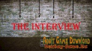 The Interview - [InProgress Version 0.1] (Uncen) 2019