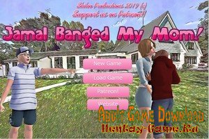 Jamal Banged My Mom! - [InProgress New Version 0.5b] (Uncen) 2019
