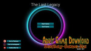The Last Legacy - [InProgress Version 0.01] (Uncen) 2019
