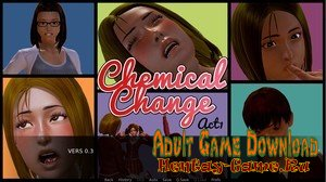 Chemical Change - [InProgress New Version 2.3] (Uncen) 2019