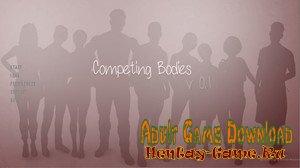 Competing Bodies - [InProgress New Version 0.2] (Uncen) 2020