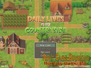 Daily lives of the Countryside - [InProgress New Version 0.1.7] (Uncen) 2020