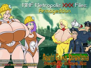 MNF Metropolis XXX Files: Armageddon (Full Version)