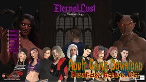 Eternal Lust - [InProgress New Version 0.1.4] (Uncen) 2019