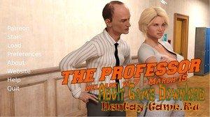 The Professor - [InProgress Chapter 1 - New Version 1.7 Remastered] (Uncen) 2019