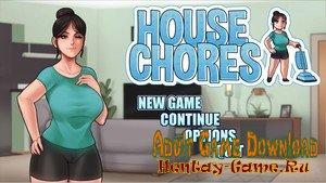 House Chores - [InProgress New Version 0.4.0] (Uncen) 2020
