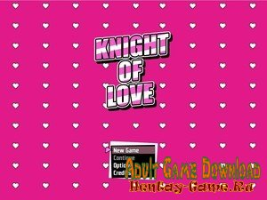 Knight of Love - [InProgress  New Version Prologue] (Uncen) 2020