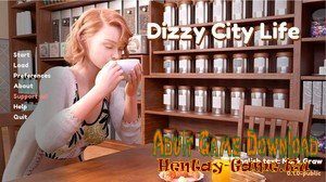 Dizzy City Life - [InProgress New Version 0.1.0] (Uncen) 2020