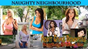 Naughty Neighbourhood - [InProgress New Version 0.5] (Uncen) 2020