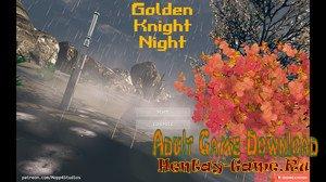 Golden Knight Night - [InProgress Full Game] (Uncen) 2020