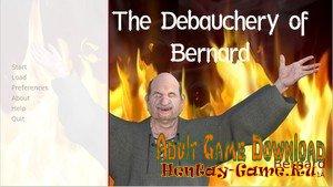 The Debauchery of Bernard - [InProgress Version 0.1] (Uncen) 2020