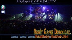 Dreams of Reality - [InProgress New Chapter 1] (Uncen) 2020
