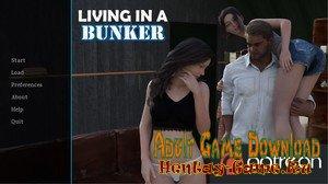Living in a Bunker - [InProgress First Version] (Uncen) 2020