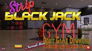 Strip Black Jack - Hot Gym - [InProgress Full Game] (Uncen) 2020