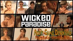 Wicked Paradise - [InProgress New Version 0.07 Alpha + INC Patch + Walkthrough] (Uncen) 2018