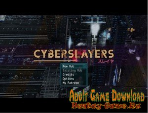 Cyberslayers - [InProgress Demo Version] (Uncen) 2020