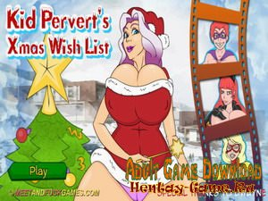 Kid Pervert's Xmas Wish List (Full Version)