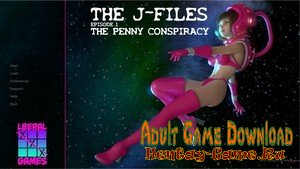 The J-Files Episode 1: The Penny Conspiracy - [InProgress Version 1.a] (Uncen) 2020