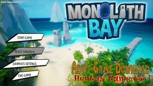Monolith Bay - [InProgress New Version 0.7.0] (Uncen) 2020