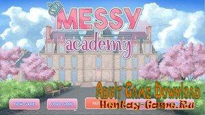 Messy Academy - [InProgress New Version 0.16] (Uncen) 2020