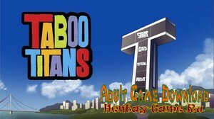 Taboo Titans - [InProgress Version 0.10c] (Uncen) 2020