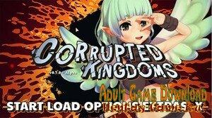 Corrupted Kingdoms - [InProgress  New Version 0.9.5] (Uncen) 2020
