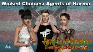 Wicked Choices: Agents of Karma - [InProgress New Version 0.1.75] (Uncen) 2019