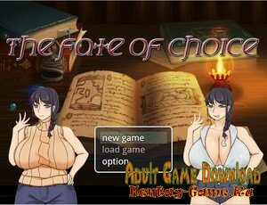 The Fate Of Choice - [InProgress New Version 0.9a] (Uncen) 2020