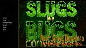 Slugs and Bugs: Conversion - [InProgress Version 0.0.1] (Uncen) 2020
