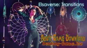 Elsaverse: Transitions - [InProgress Episode 1] (Uncen) 2020