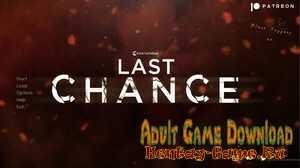 Last Chance - [InProgress Version Prologue] (Uncen) 2020