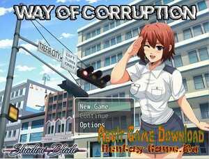 Way of Corruption - [InProgress New Version 0.02] (Uncen) 2020