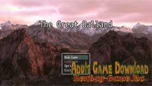 The Great Balland - [InProgress New Version 0.2] (Uncen) 2020